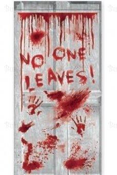 "Door Decoration ""No one leaves"""