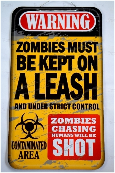 """Helovino iškaba """"Zombies must be kept on a leash and under strict control"""""""