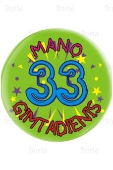 Ženkliukas trisdešimt trečiojo gimtadienio proga